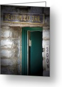 County Jail Greeting Cards - Some Doors Are Better Left Unopened Greeting Card by Terry Eve Tanner