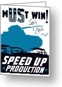 Military Production Greeting Cards - Speed Up Production  Greeting Card by War Is Hell Store