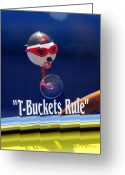 Hotrod Photo Greeting Cards - T-Buckets Rule Greeting Card by Jill Reger