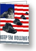 Warishellstore Greeting Cards - Tanks Keep Em Rolling Greeting Card by War Is Hell Store