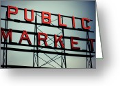 Washington State Greeting Cards - Text Public Market In Red Light Greeting Card by © Reny Preussker