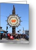 Traffic Greeting Cards - The Fishermans Wharf Sign . San Francisco California . 7D14225 Greeting Card by Wingsdomain Art and Photography