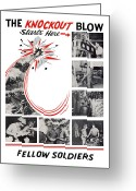 War Production Greeting Cards - The Knockout Blow Starts Here Greeting Card by War Is Hell Store