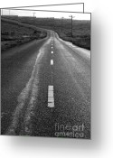 Old Country Roads Greeting Cards - The Long Road Home . 7D9898 . Black and White Greeting Card by Wingsdomain Art and Photography