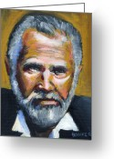 Beer Greeting Cards - The Most Interesting Man In The World Greeting Card by Buffalo Bonker