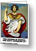 Military Mixed Media Greeting Cards - The Sword Is Drawn The Navy Upholds It Greeting Card by War Is Hell Store