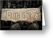 Occupy Photo Greeting Cards - Truth Is Sexy Greeting Card by Evelina Kremsdorf