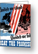 War Production Greeting Cards - United We Stand Divided We Fall Greeting Card by War Is Hell Store