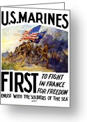 Marine Corps Greeting Cards - US Marines First To Fight In France Greeting Card by War Is Hell Store