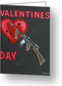 Thompson Gun Greeting Cards - Valentines Day Greeting Card by One Rude Dawg Orcutt