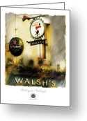 Pubs Greeting Cards - Walshs Greeting Card by Bob Salo