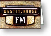 Stereo Greeting Cards - Westinghouse FM Logo Greeting Card by Andee Photography