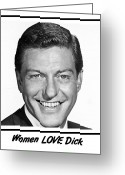 Van Dyke Greeting Cards - Woman LOVE Dick Greeting Card by Bruce Iorio