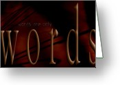 Gentle Touch Photo Greeting Cards - Words Are Only Words 5 Greeting Card by Vicki Ferrari