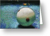 Cue Ball Greeting Cards - Never turn the cue ball loose Greeting Card by Max Eberle