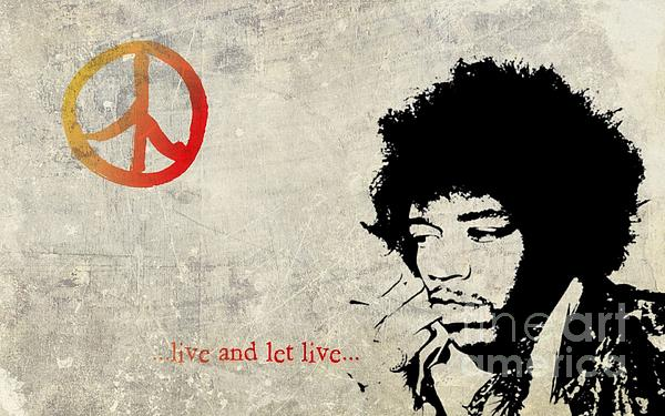 ... Live And Let Live ... Print by Andrea Kollo