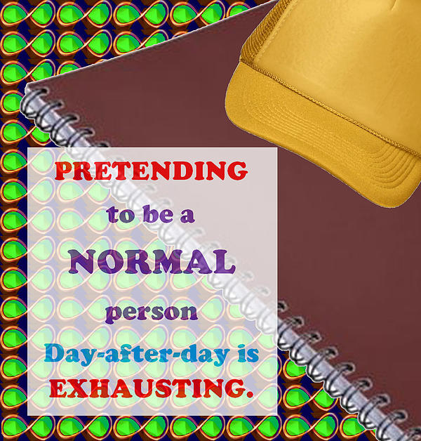 Pretending Normal Comedy Jokes Artistic Quote Images Textures Patterns Background Designs  And Colo Print by Navin Joshi