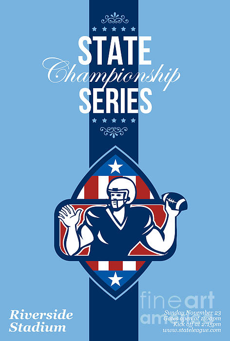 American Football State Championship Series Poster Print by Aloysius Patrimonio