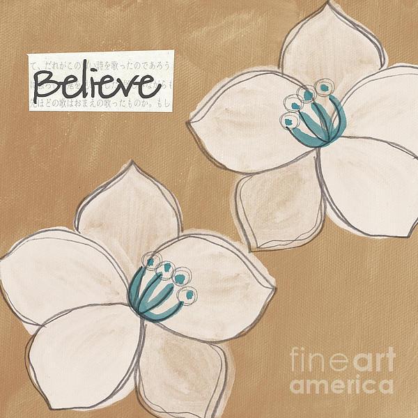 Believe Print by Linda Woods