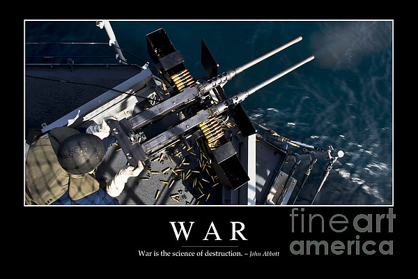 War Inspirational Quote Print by Stocktrek Images
