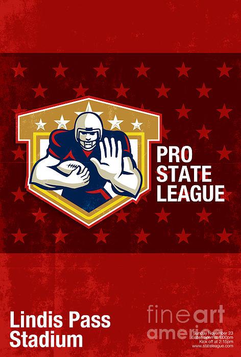 American Football Pro State League Poster Art Print by Aloysius Patrimonio