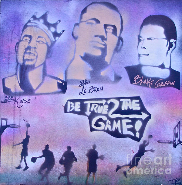 Be True 2 The Game 1 Print by Tony B Conscious
