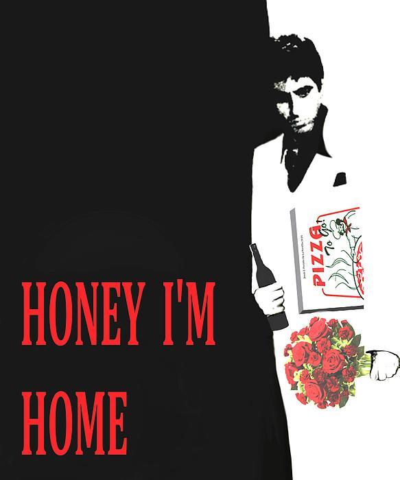Carface Honey I'm Home Print by Jessie J De La Portillo