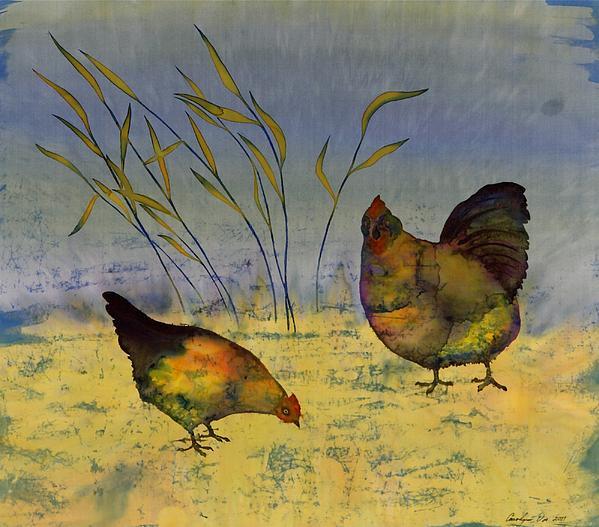 Carolyn Doe - Chickens On Silk