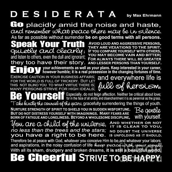 Desiderata - White Text On Black Background - Reversed Type Print by Ginny Gaura