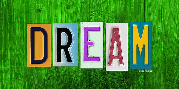 Dream License Plate Letter Vintage Phrase Artwork On Green Print by Design Turnpike