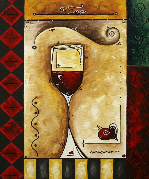 For Wine Lovers Only Original Madart Painting Print by Megan Duncanson