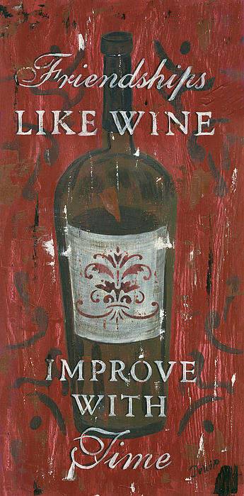 Friendships Like Wine Print by Debbie DeWitt