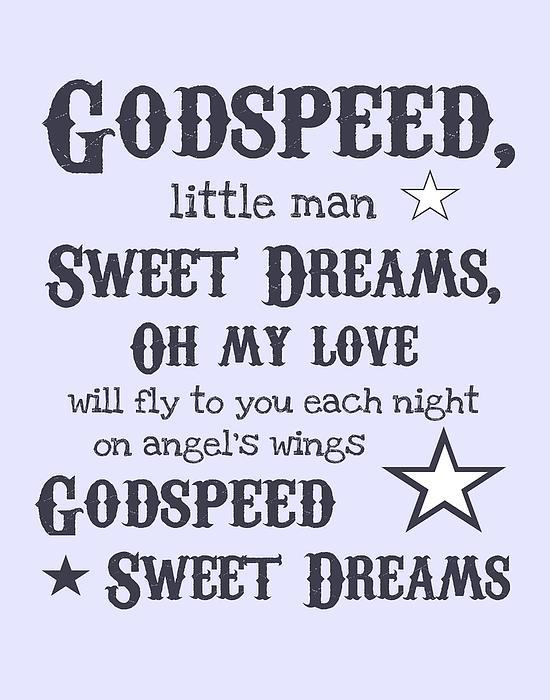 Godspeed Sweet Dreams Print by Jaime Friedman