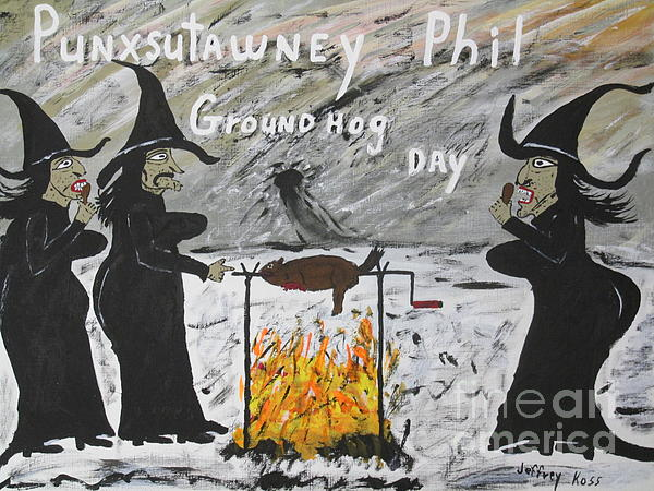 Groundhog Day Print by Jeffrey Koss