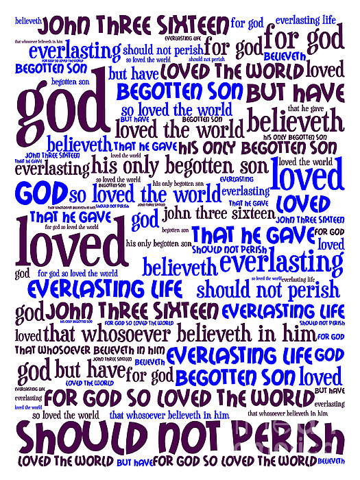 John 3-16 For God So Loved The World 20130622whi Vertical Print by Wingsdomain Art and Photography
