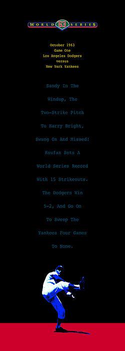 Koufax Dominates Yankees Print by Ron Regalado