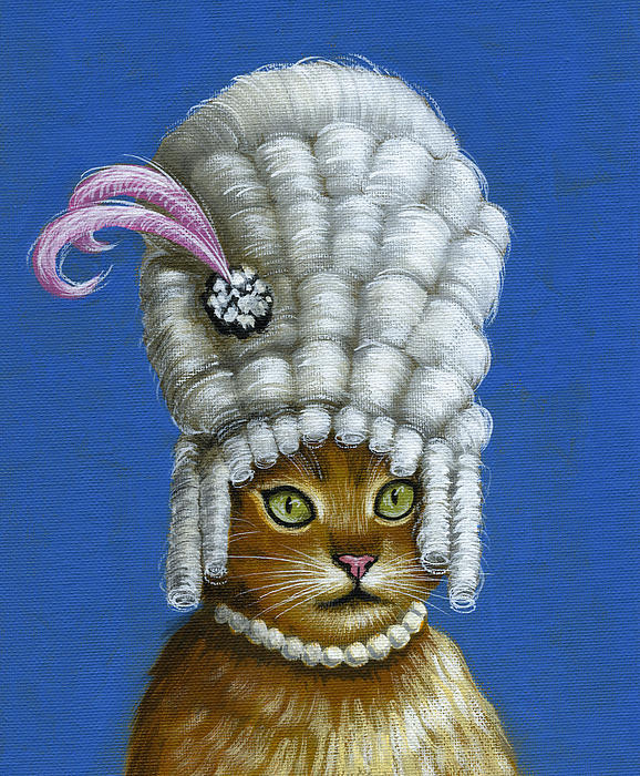 Cake Art By Amy : Let Them Eat Cake ... Humorous Marie Antoinette Cat Art by ...