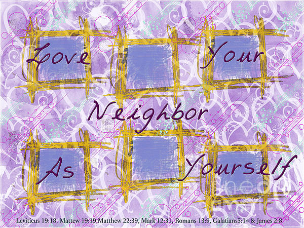 Debbie Portwood - Love your Neighbor - Digital Abstract with verse
