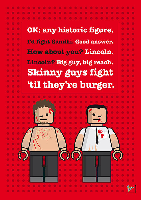 My Fight Club Lego Dialogue Poster Print by Chungkong Art