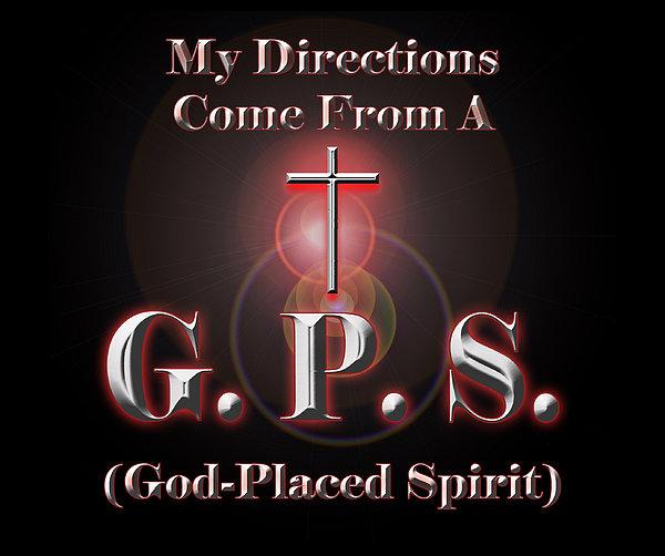 My Gps Print by Carolyn Marshall