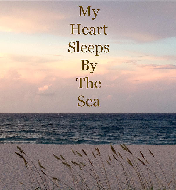 My Heart Sleeps By The Sea Print by Maya Nagel