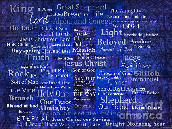 Names And Titles Of Jesus Christ With Blue Background by ...