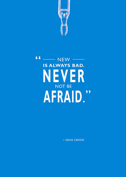 Never Not Be Afraid Print by Mark Rogan