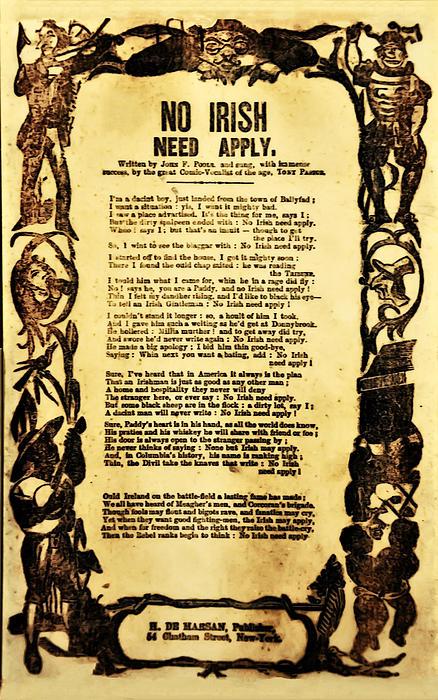 No Irish Need Apply Print by Bill Cannon