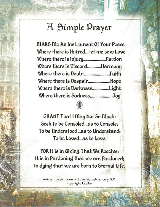 Pope Francis St. Francis Simple Prayer For Peace Print by Claudette Armstrong