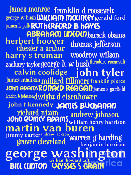 Presidents Of The United States 20130625 Print by Wingsdomain Art and Photography