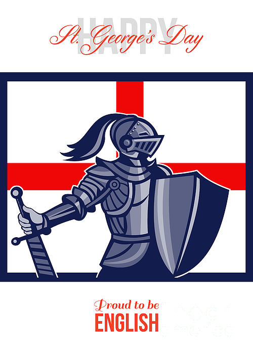 Proud To Be English Happy St George Day Card Print by Aloysius Patrimonio