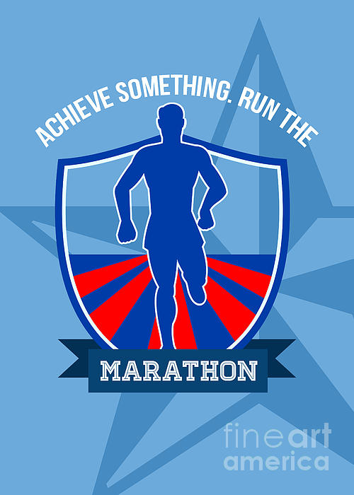 Run Marathon Achieve Something Poster Print by Aloysius Patrimonio