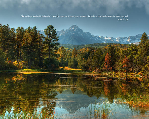 Scripture And Picture Psalm 23 Print by Ken Smith