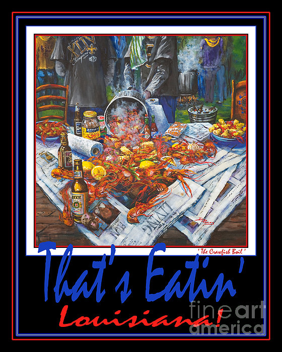 That's Eatin' Louisiana Print by Dianne Parks